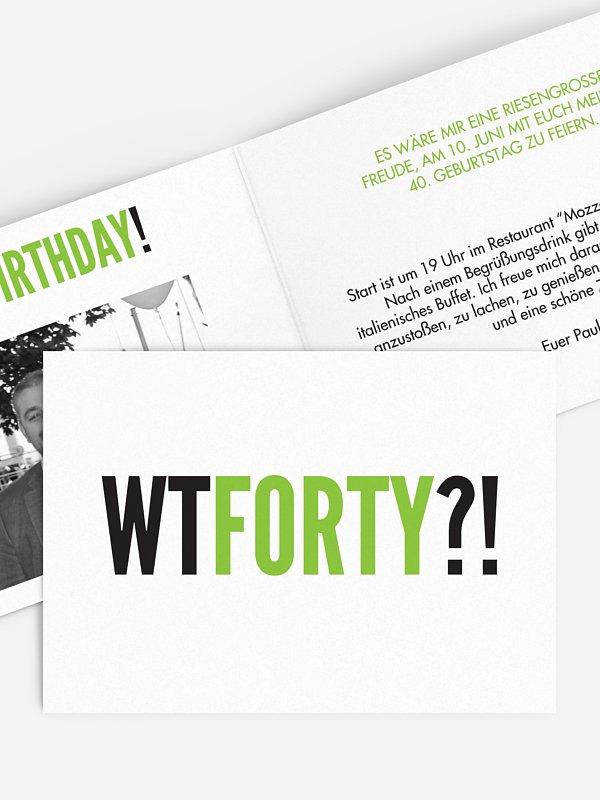 Einladung 40. Geburtstag What the...